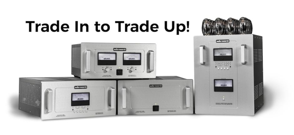 Audio Research Announces its First Ever Trade Up! Program